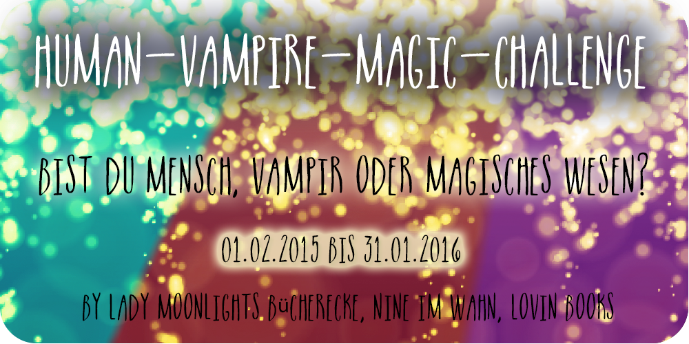 http://nadinesbuecherwelt.de/challenge-human-vampire-magic-challenge-2/